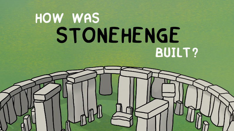 How Stonehenge Was Built