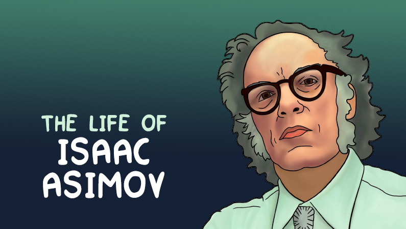 The Life of Isaac Asimov